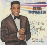 "CD ✦CLYDE McPHATTER✦""Rockin' Rhyhm'n'Soul"" Early Hits Up Through The Soul Years♫"